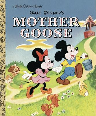 Mother Goose By Mother Goose/ Dempster, Al (ADP)/ Walt Disney Productions (COR)